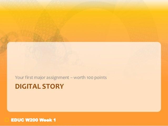 9. digital story week 1
