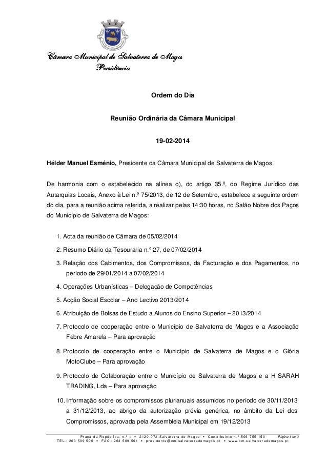 Câmara Câmara Municipal de Salvaterra de Magos Presidência Ordem do Dia Reunião Ordinária da Câmara Municipal 19-02-2014 H...