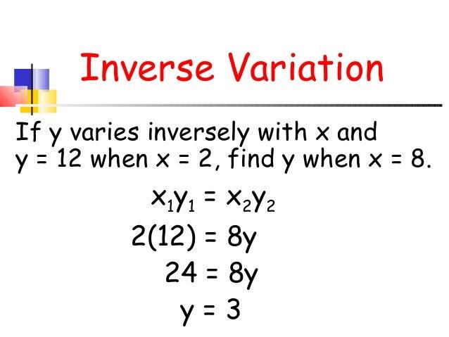 Inverse Variation Formula Inverse Variation If y varies