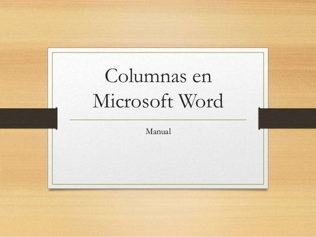Columnas en Microsoft Word Manual