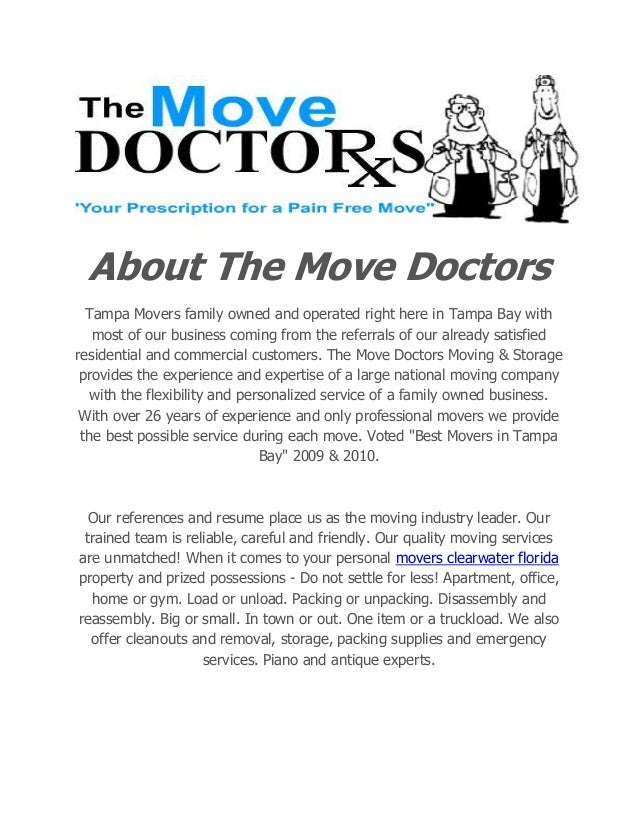About The Move Doctors Tampa Movers family owned and operated right here in Tampa Bay with most of our business coming fro...