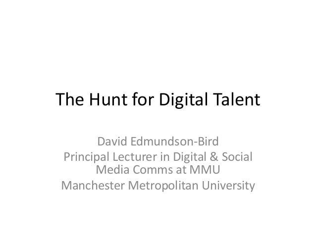 """David Edmundson-Bird: """"The Hunt for Digital Talent"""""""