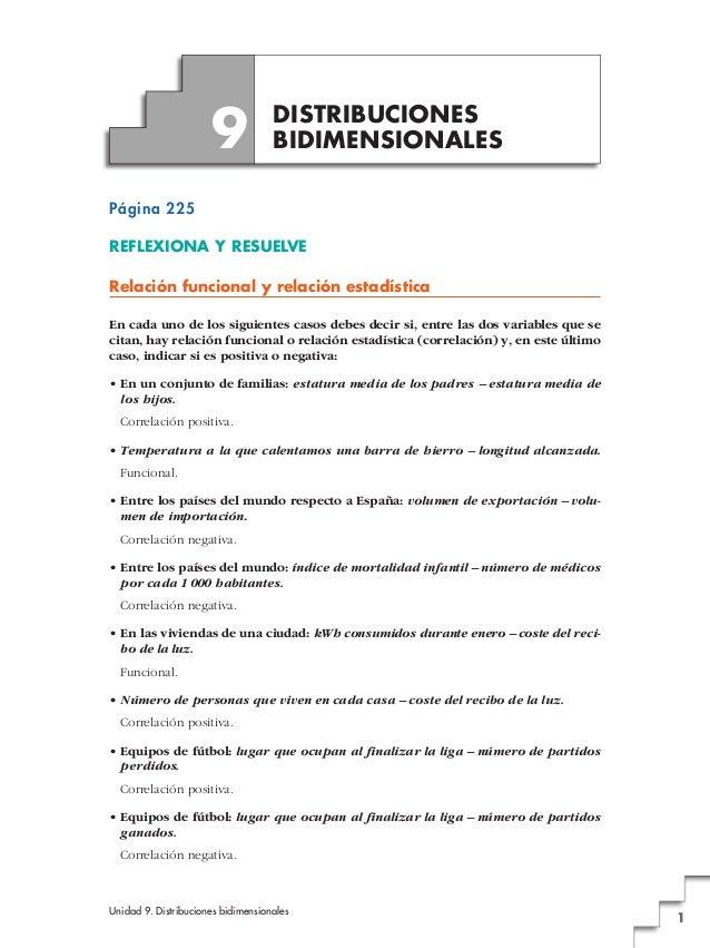 Unidad 9. Distribuciones bidimensionales 1 Página 225 REFLEXIONA Y RESUELVE Relación funcional y relación estadística En c...