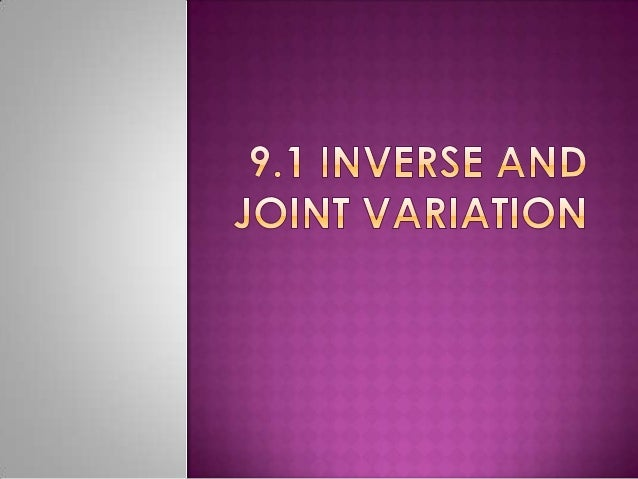 9.1 inverse and joint variation