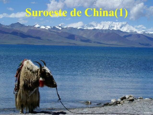 10 Turismo de China:Suroeste(1)
