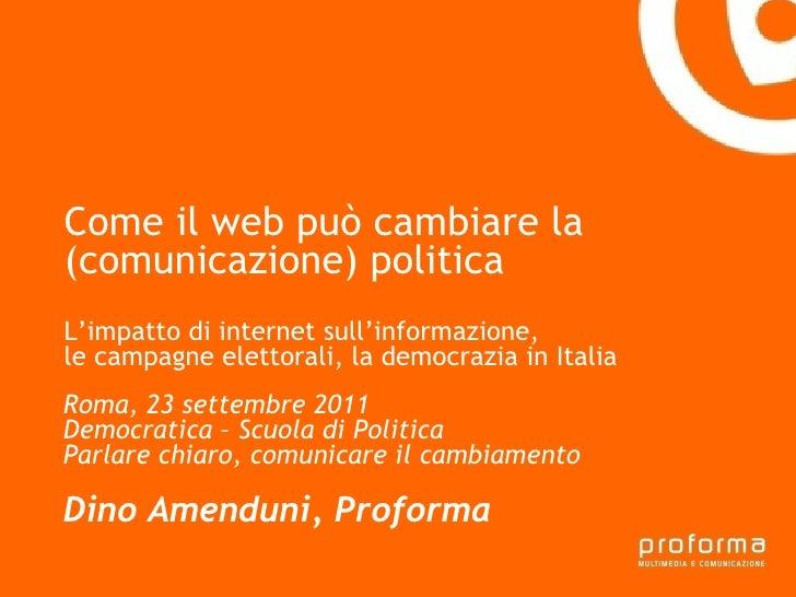 Come il web può cambiare la (comunicazione) politica