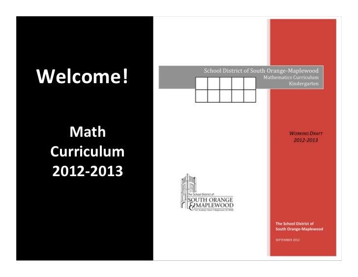 Welcome!    Math  Curriculum  2012-‐2013