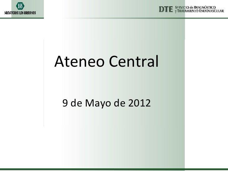 Ateneo Central 9 de Mayo de 2012