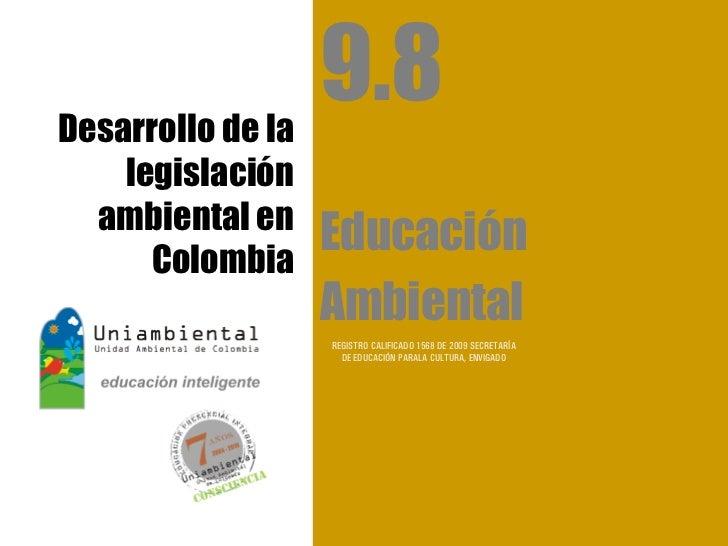 9.8 desarrollo legislación ambiental