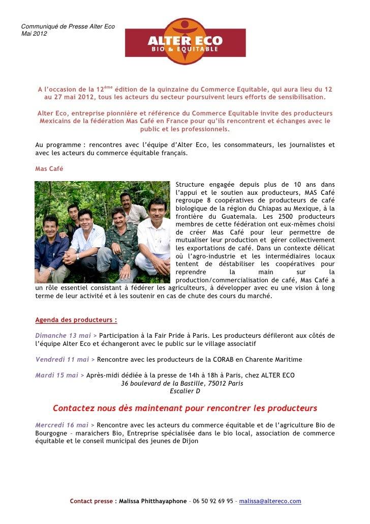 Communiqué de Presse Alter EcoMai 2012     A l'occasion de la 12ème édition de la quinzaine du Commerce Equitable, qui aur...