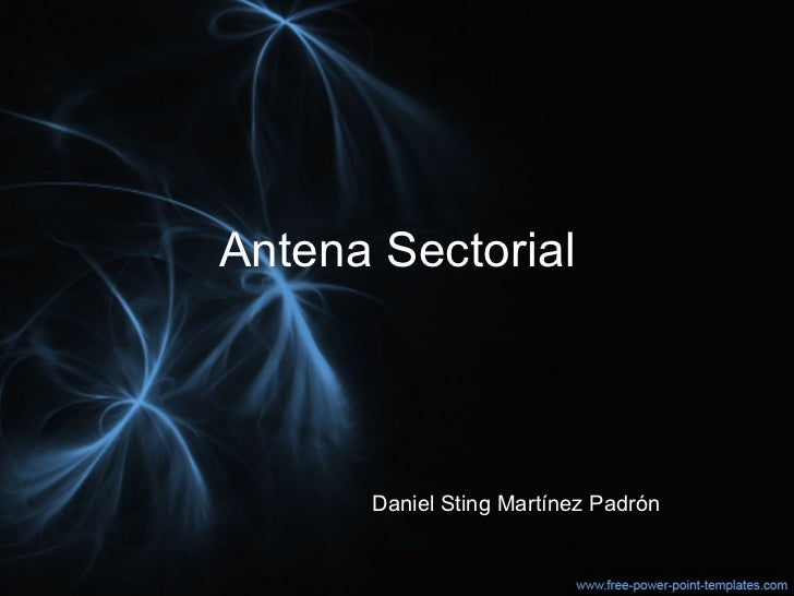 Antena Sectorial Daniel Sting Martínez Padrón