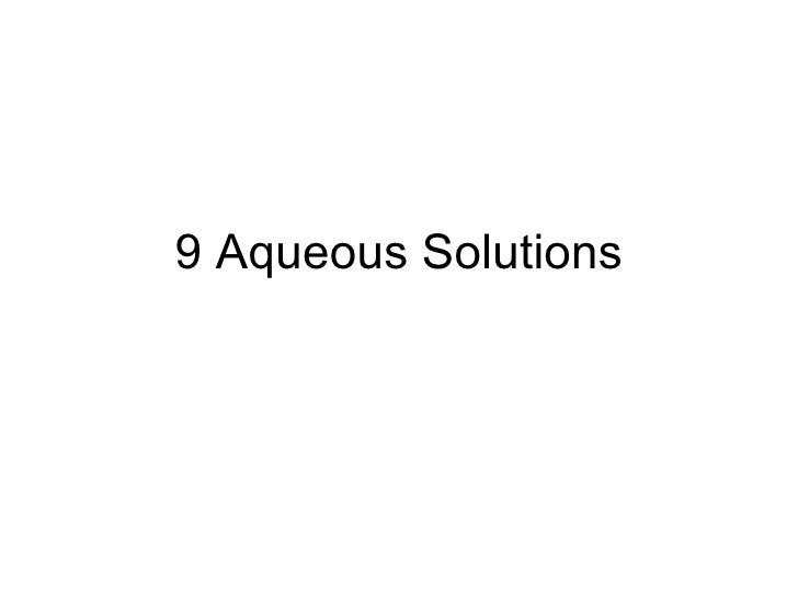 9 Aqueous Solutions