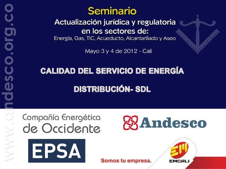 CALIDAD DEL SERVICIO DE ENERGÍA - DISTRIBUCIÓN- SDL