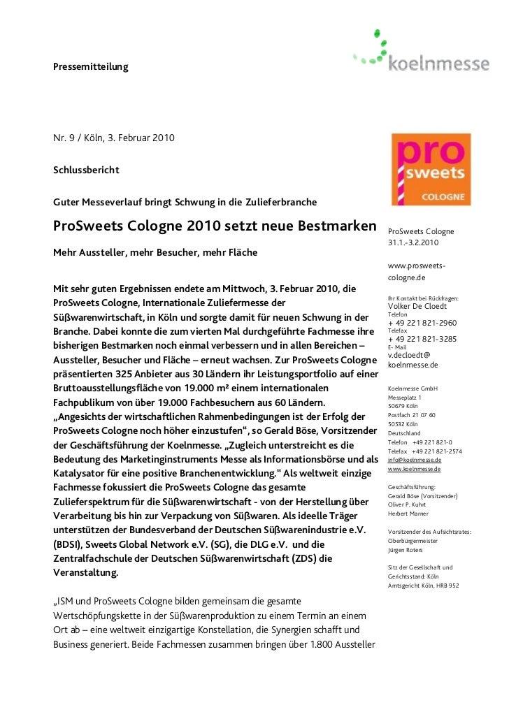 PressemitteilungNr. 9 / Köln, 3. Februar 2010SchlussberichtGuter Messeverlauf bringt Schwung in die ZulieferbrancheProSwee...