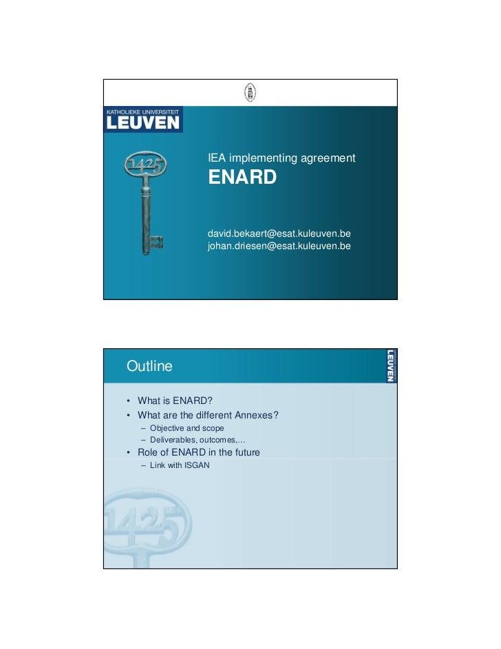 IEA implementing agreement                   ENARD                   david.bekaert@esat.kuleuven.be                   joha...