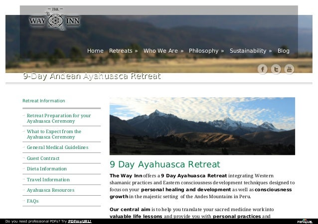 9-Day Andean Ayahuasca Retreat9-Day Andean Ayahuasca Retreat 9 Day Ayahuasca Retreat The Way Inn offers a 9 Day Ayahuasca ...