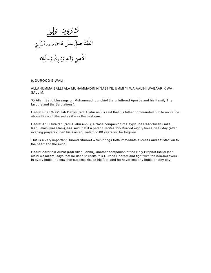 """9. DUROOD-E-WALIALLAHUMMA SALLI ALA MUHAMMADININ NABI YIL UMMI YI WA AALIHI WABAARIK WASALLIM.""""O Allah! Send blessings on ..."""