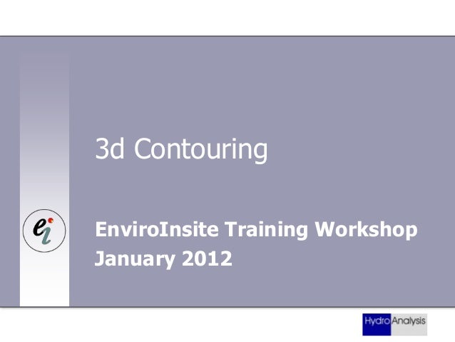 EnviroInsite training workshop - Creating three dimensional contours