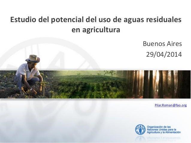 Estudio del potencial del uso de aguas residuales en agricultura en Argentina