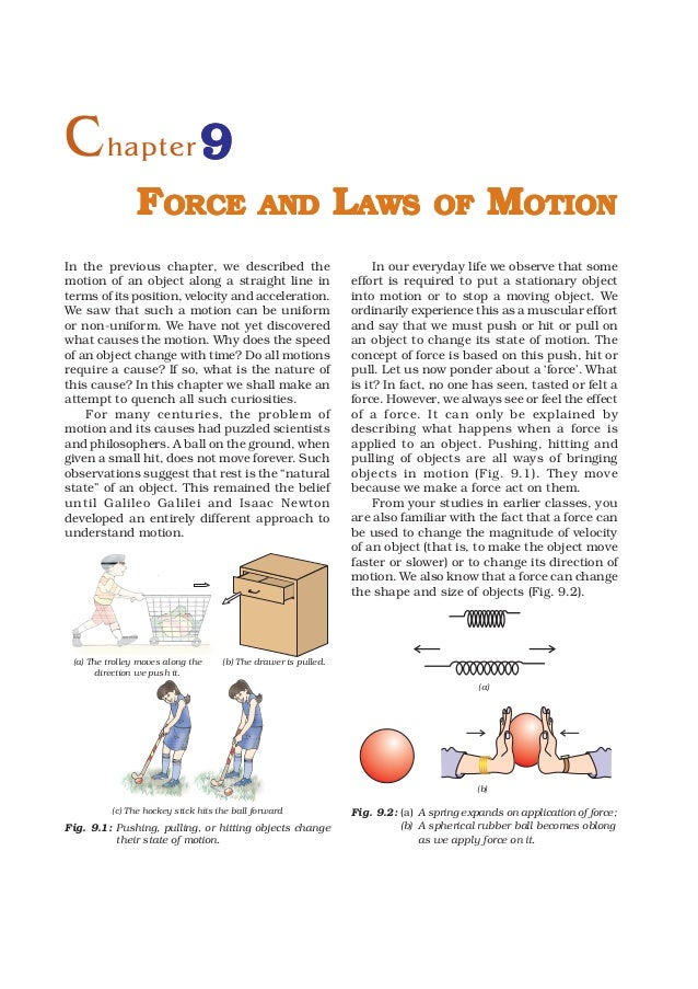 C hapter 9                FORCE                         AND                LAWS             OF         MOTIONIn the previo...