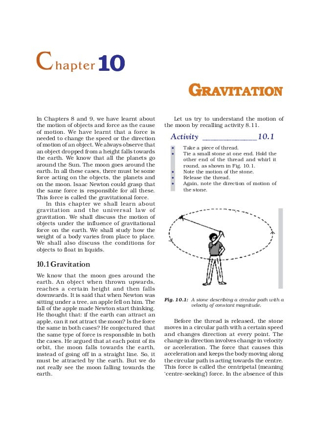C hapter 10                                                             GRAVITATIONIn Chapters 8 and 9, we have learnt abo...