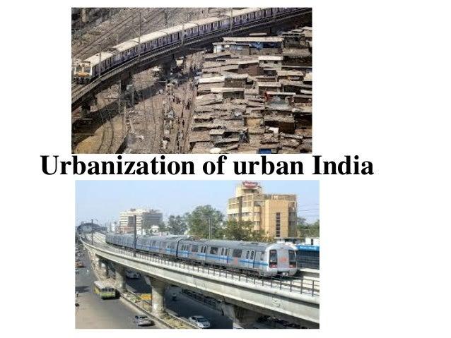 Urbanization of urban India