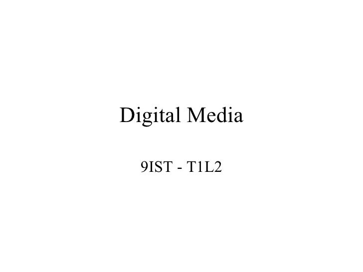 Digital Media 9IST - T1L2