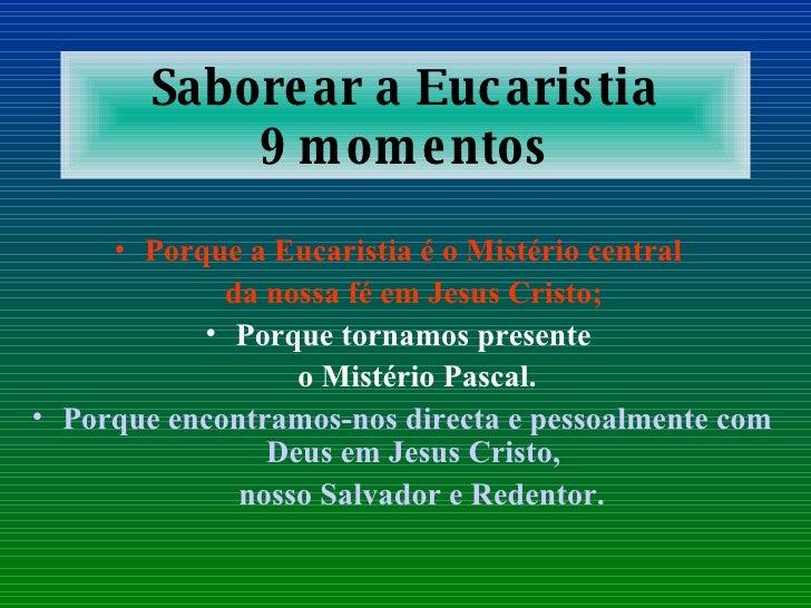 9 Ideias Para Viver A Eucaristia