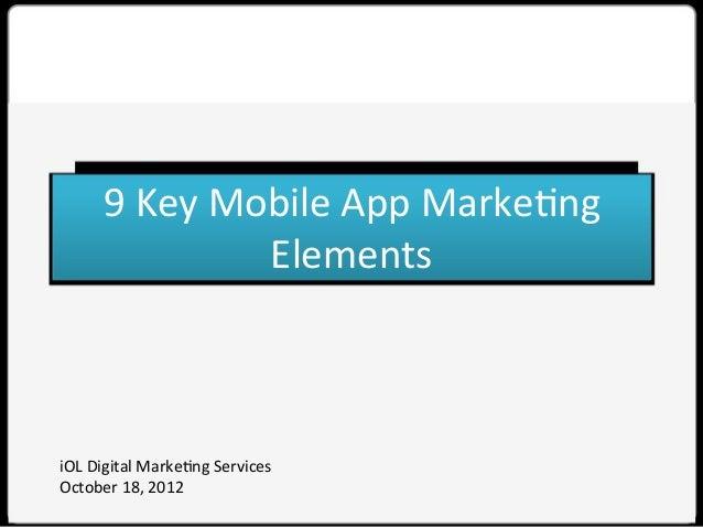 9 Key Mobile App Marketing Elements
