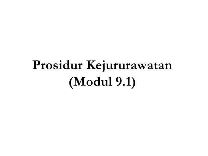 Prosidur Kejururawatan (Modul 9.1)
