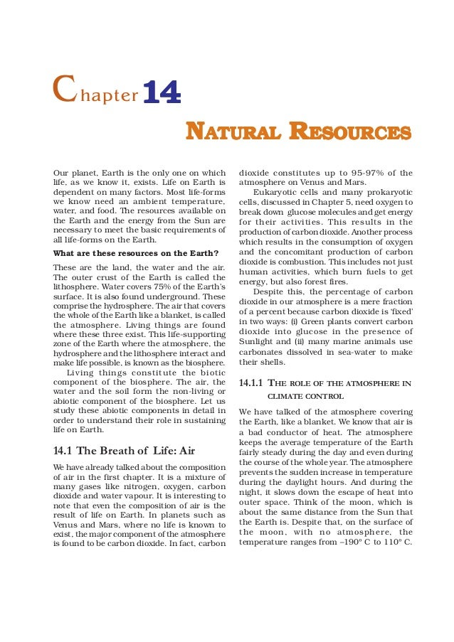 C hapter 14                                    NATURAL RESOURCESOur planet, Earth is the only one on which         dioxide...