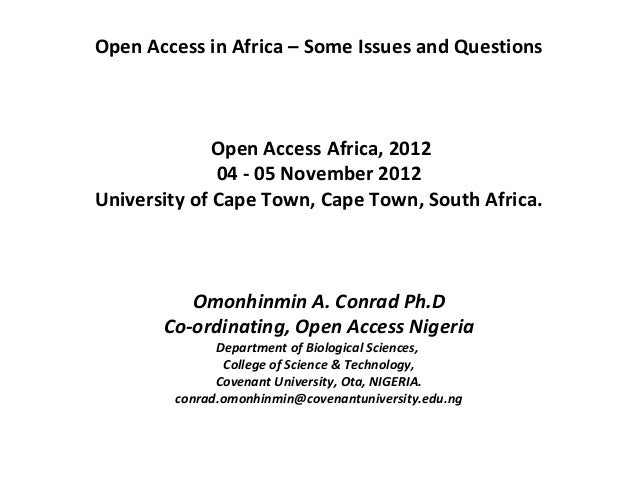 Open Access in Africa – Some Issues and Questions              Open Access Africa, 2012              04 - 05 November 2012...