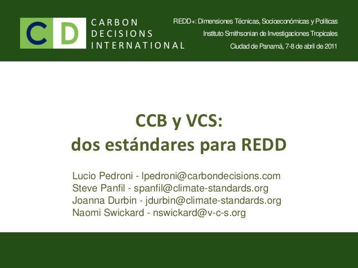 REDD Panama 2011 - Lucio Pedroni / Estándares certificación REDD