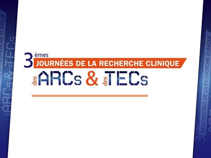RRC 2011 : Place des réseaux et groupes coopérateurs en recherche clinique