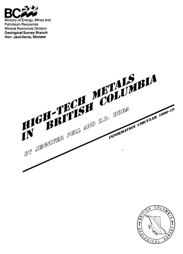 "Canadian Cataloguing in Publication DataPell, Jennifer, 1956-        ""High-tech"" metals in British Columbia       (Informa..."