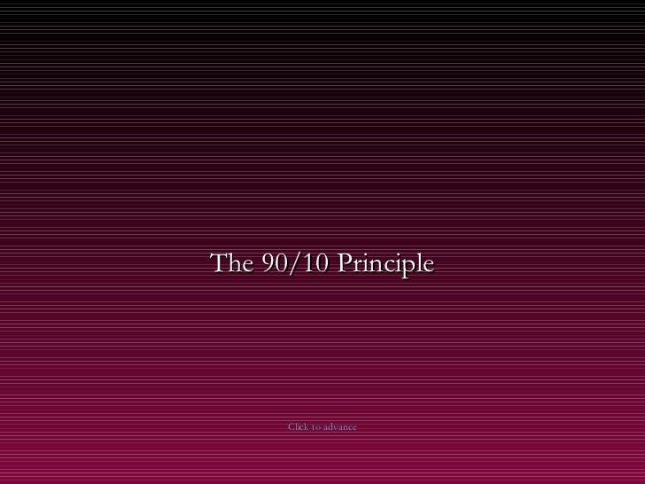90 10 principle
