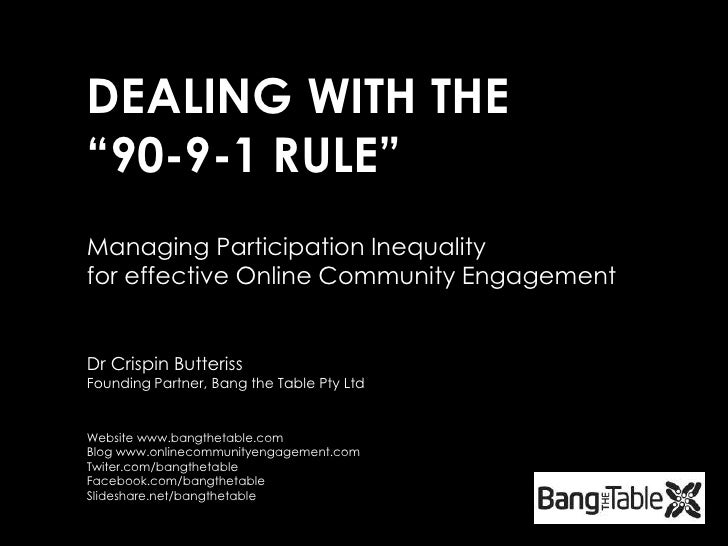 "DEALING WITH THE""90-9-1 RULE""<br />Managing Participation Inequality <br />for effective Online Community Engagement<br />..."