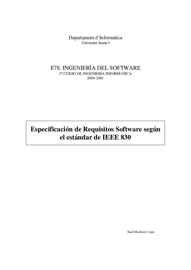 Departament d'Informàtica Universitat Jaume I  E78. INGENIERÍA DEL SOFTWARE 5º CURSO DE INGENIERÍA INFORMÁTICA 2000-2001  ...