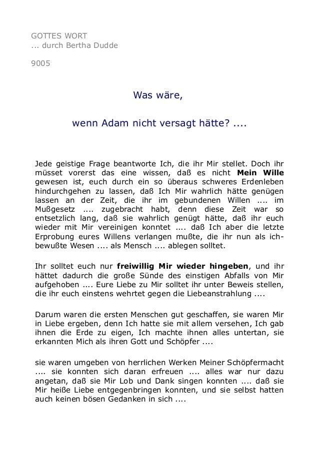 GOTTES WORT ... durch Bertha Dudde 9005 Was wäre, wenn Adam nicht versagt hätte? .... Jede geistige Frage beantworte Ich, ...