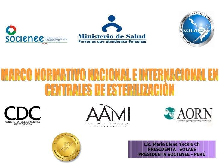Marco normativo nacional e internacional del papel de las centrales de esterilizacion - CICAT-SALUD