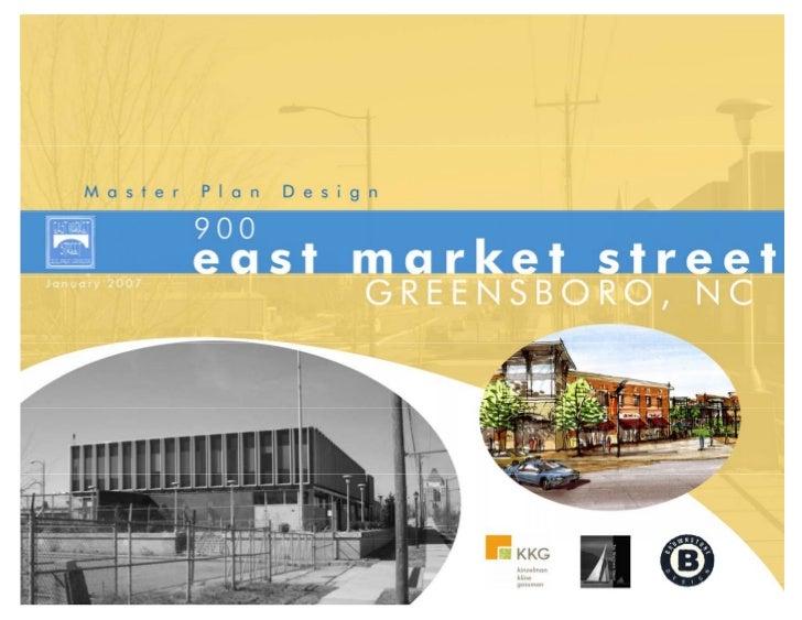 900 East Market Street Master Plan Design Jan 2007