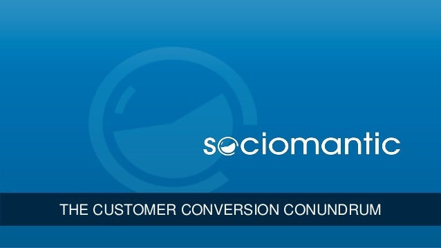 Sociomantic at DRS: The Customer Conversion Conundrum