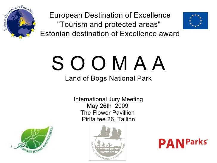 "European Destination of Excellence ""Tourism and protected areas""  Estonian destination of Excellence award S O O..."