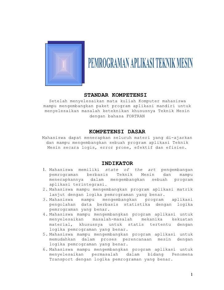 BAB VI                STANDAR KOMPETENSI  Setelah menyelesaikan mata kuliah Komputer mahasiswamampu mengembangkan paket pr...