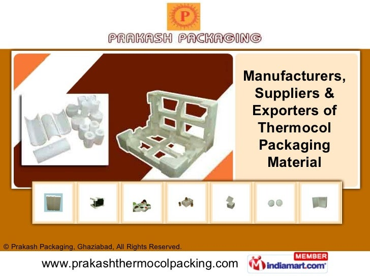 Manufacturers, Suppliers & Exporters of Thermocol Packaging Material