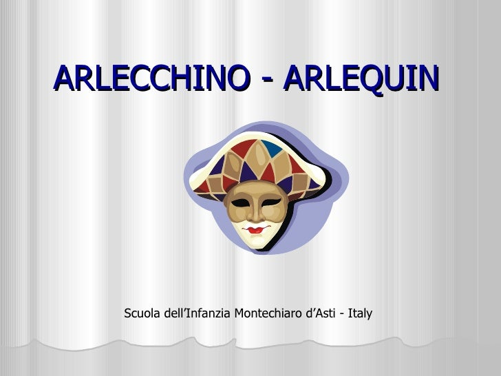 Arlecchino a Motenchiaro - italy