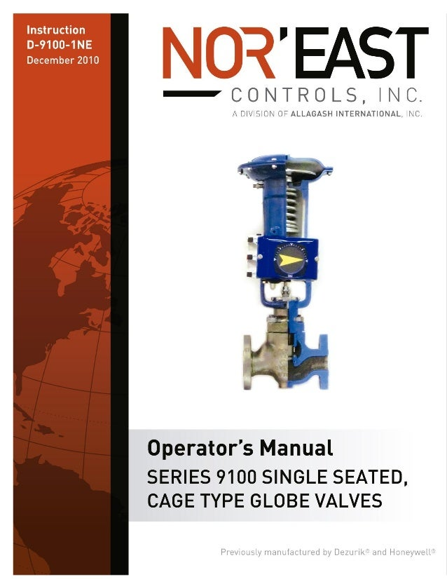 """Nor' East 1"""" – 12"""" 9100 Series Single Seated Cage Valves Instructions Safety Messages  These instructions are intended for..."""