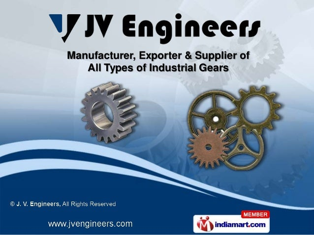 Manufacturer, Exporter & Supplier ofAll Types of Industrial Gears