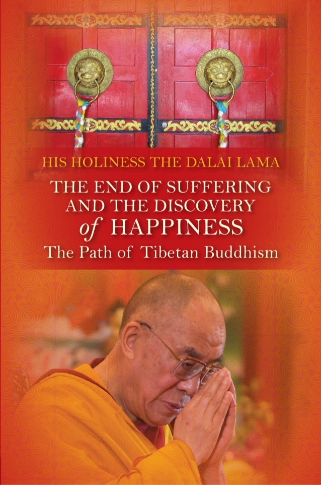 91048983 the-end-of-suffering-and-the-discovery-of-happiness-by-dalai-lama-excerpt