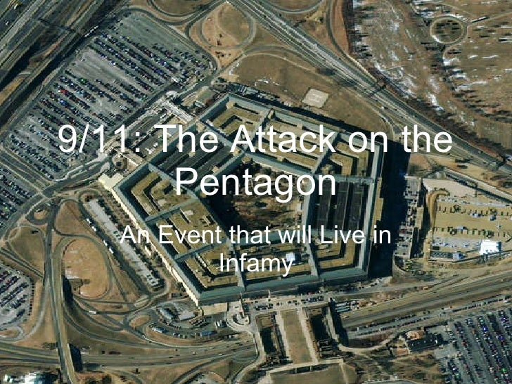 9/11: The Attack on the Pentagon An Event that will Live in Infamy